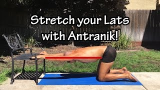 Stretch your Shoulders/Lats with this AWESOME stretch with Antranik (good for posture and yoga)