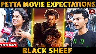 Black Sheep Team Expectations For Petta Movie | Rajinikanth | Sun Pictures | Karthik Subbaraj