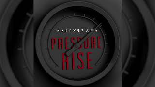 Pressure Rise (Audio) - MattyBRaps  (Video)