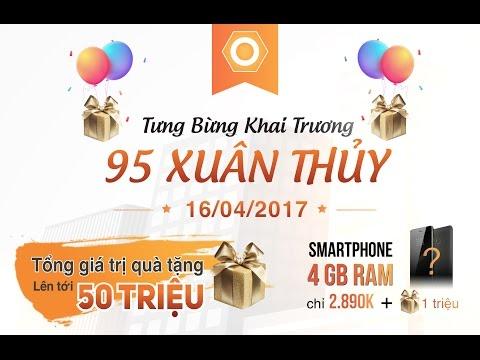 Khai trương Showroom 95 Xuân Thuỷ, Cầu Giấy - Tặng Infinix Hot 4, Smartphone Ram 4Gb chỉ 2.890K