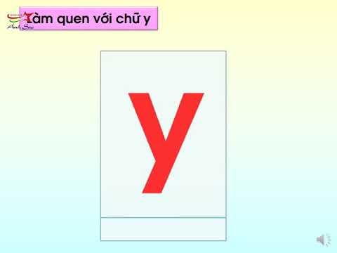 Làm quen chữ cái g -y ( Lứa tuổi MGL 5-6 tuổi)