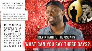 Kevin Hart / Oscars... What Can You Say These Days?