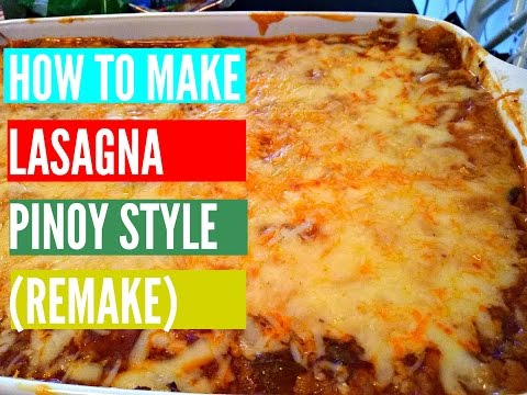 How to make Lasagna Pinoy Style REMAKE