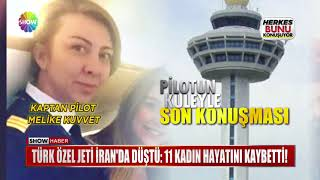 Türk Özel Jeti İran'da düştü: 11 kadın hayatını kaybetti!