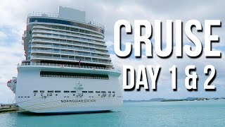 NORWEGIAN ESCAPE CRUISE! | DAY ONE & TWO 🛳❤