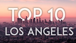 Gambar cover TOP 10 Things to Do in LOS ANGELES 2018 - California Travel Guide