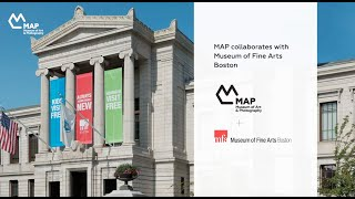 MAP + Museum of Fine Arts Boston