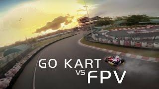 Behind the Scene of GO KART Vs FPV
