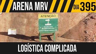 ARENA MRV   3/8 LOGÍSTICA COMPLICADA   20/05/2021