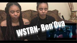 WSTRN  Ben' Ova (REACTION)