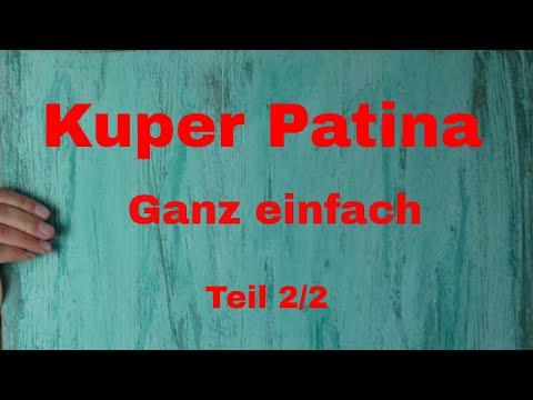 Kupfer Patina Teil 2 - Ganz einfach