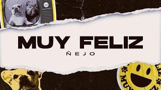 Muy Feliz - Ñejo  (Video)