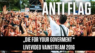Anti Flag | Die for your Government | Official Livevideo Vainstream 2016