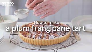 How to Make Plum Frangipane Tart