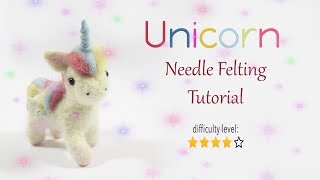 Cute Unicorn Needle Felting Tutorial