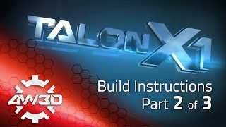 TALON X1 Build Instructions Part 2 of 3