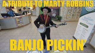 A Tribute to Marty Robbins - Banjo Picking  Video
