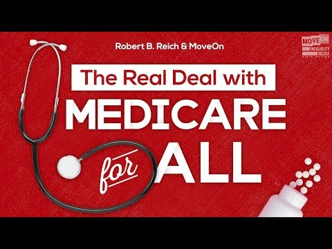 The Real Deal with Medicare for All with Robert Reich