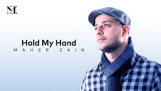 Maher Zain - Hold My Hand | Official Lyric Video تحميل MP3