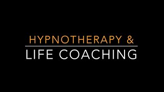 Life Coaching Videos to Help and Empower: Hypnosis & Life Coaching