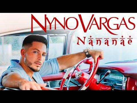 Nyno Vargas Nananae Videoclip Oficial