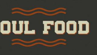 Soul Food - Deserts and Streams