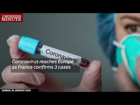 Coronavirus reaches Europe as France confirms 3 cases