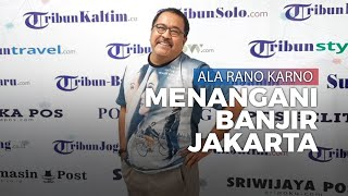 "Ini Kata ""Si Doel"" Mengenai Penanganan Banjir Jakarta"
