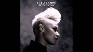 Emeli Sandé   My Kind Of Love (RedOne & Alex P Remix)