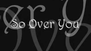 So Over You - Auburn (with Lyrics)