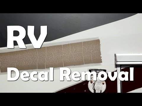 RV Renovation and Remodel - How to Remove old Vinyl Decals