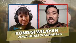 Kondisi di Wilayah Berzona Hitam di Kota Surabaya, Banyak Rumah Makan dan Tongkrongan yang Tutup