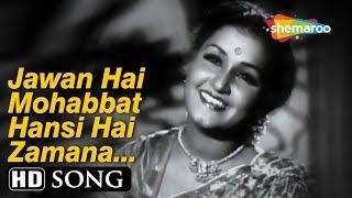 Jawan Hai Mohabbat Haseen Hai Zamana | Anmol   - YouTube