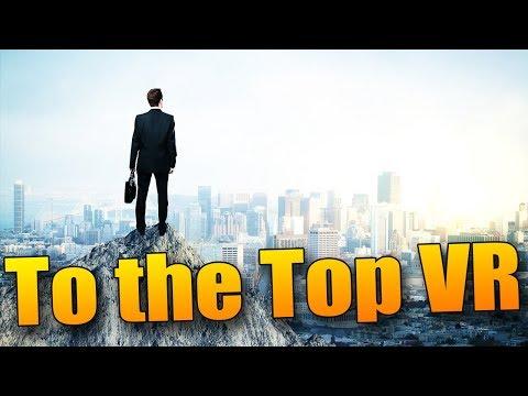 Jsem nejlepší Horolezec! - To the Top VR