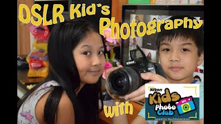 DLSR Kid's Photography Training With Nikon Kids Photo Club | Nikon Photography Training Day 1