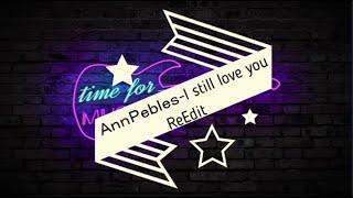 Ann Peebles -I still love you(ReEdit)
