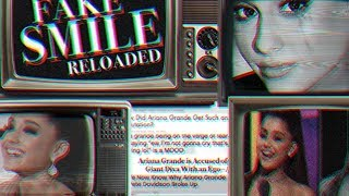 Ariana Grande    Fake Smile (Reloaded)