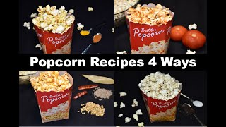 4 Yummy Popcorn Recipes | Flavored Popcorns 4 Ways || FoodbyChia