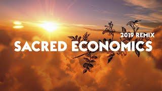 SACRED ECONOMICS with Charles Eisenstein (2019 Remix)