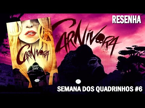 [RESENHA] Carnívora - Péricles Júnior - Semana dos Quadrinhos #6