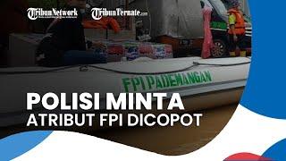 Relawan FPI yang Bantu Evakuasi Korban Banjir Diminta Copot Atribut oleh Pihak Kepolisian