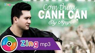 Nhạc Trữ Tình - Cơm Thừa Canh Cặn - Sky Nguyễn