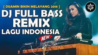 DJ DEEN ASSALAM FULL BASS REMIX LAGU INDONESIA GALAU MIX 2018