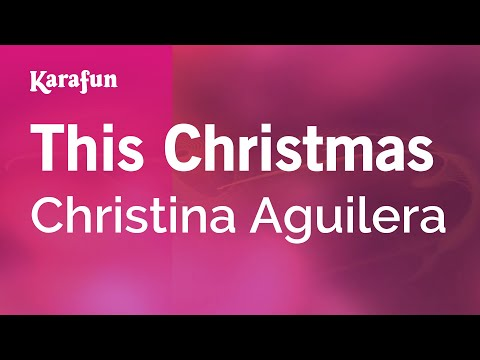 This Christmas - Christina Aguilera | Karaoke Version | KaraFun