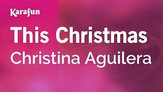 Karaoke This Christmas - Christina Aguilera *