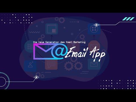 Email App Online, die neue Generation des Email Marketing!