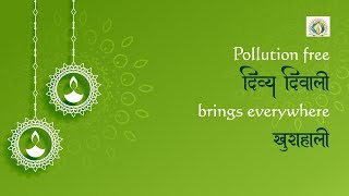 Let's celebrate an Eco-Friendly Diwali with DJJS Under Sanrakshan Initiative