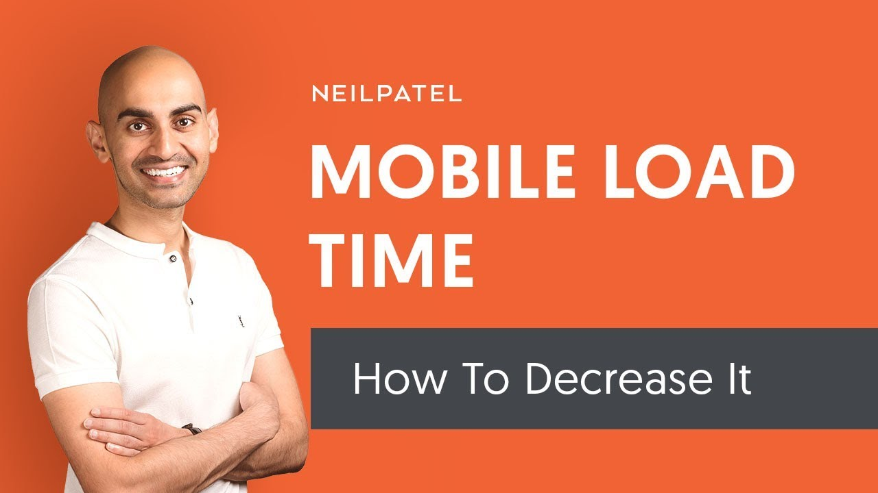 How to Decrease Your Mobile Load Time