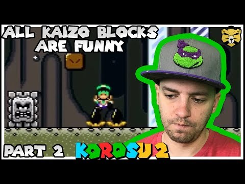 It's Not A Great Rom-Hack Without A Plethora Of Kaizo Blocks: Korosu World 2 Part 2