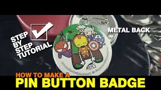 How To Make A Metal Pin Button Badge
